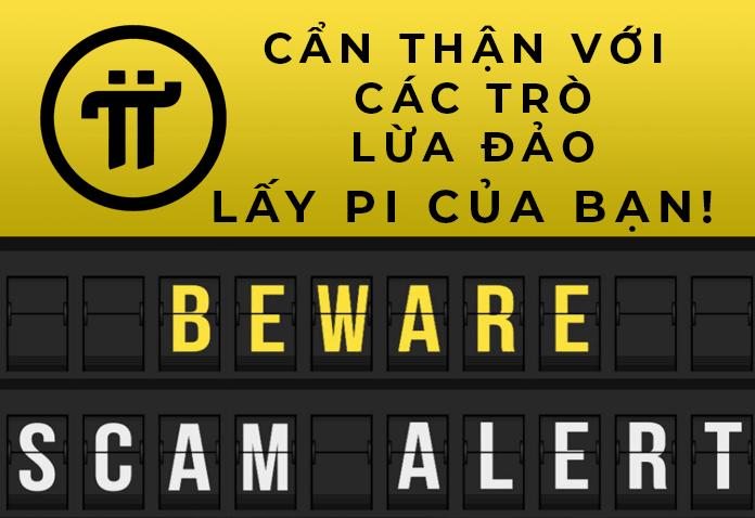 Cẩn thận với các trò lừa đảo Pi