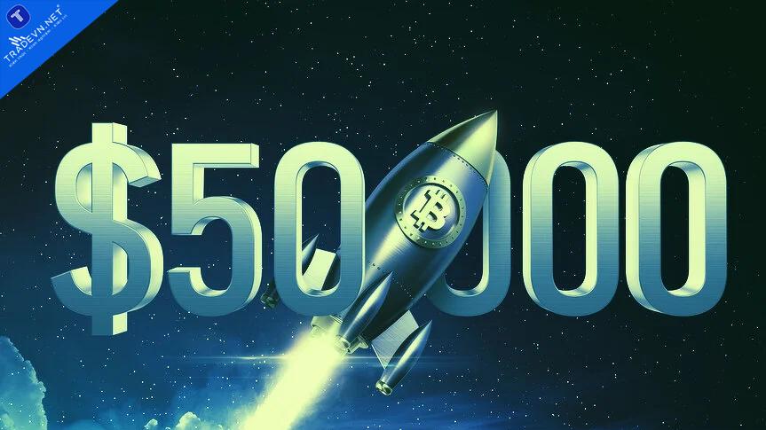 Bitcoin đạt 50.000 USD lần đầu tiên kể từ tháng 5