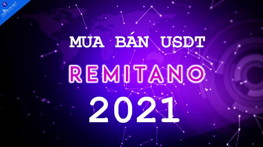 Hướng dẫn mua bán USDT trên Remitano 2021