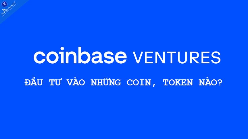 Danh mục đầu tư mạo hiểm hàng đầu của Coinbase Ventures