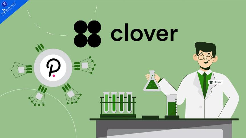 Clover Finance là gì? Tổng quan về Token CLV