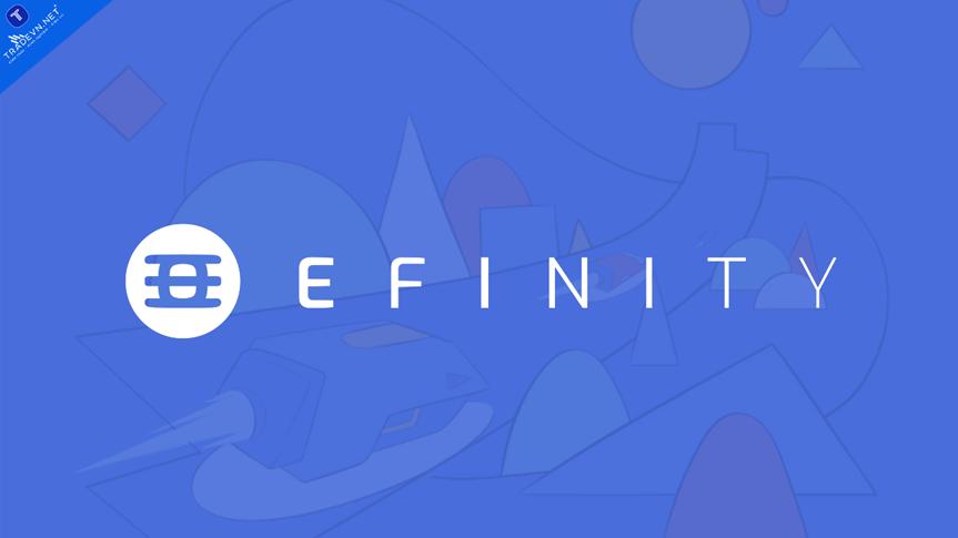 Efinity Token là gì, tổng quan về Token EFI