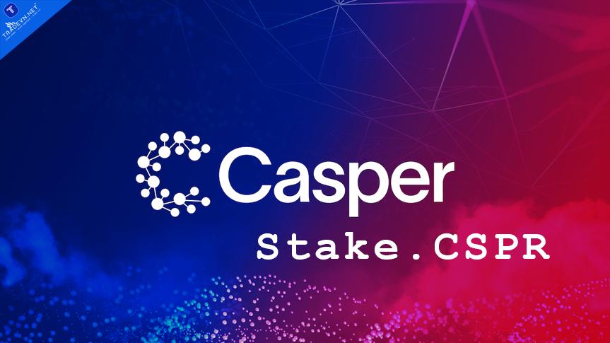 Tạo ví Casper để lưu trữ và Staking Token CSPR